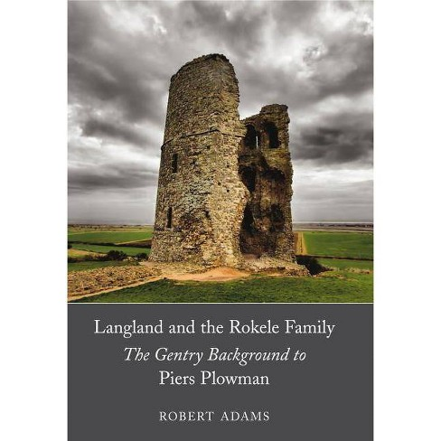 Langland and the Rokele Family - (Dublin Studies in Medieval and Renaissance Literature) (Hardcover) - image 1 of 1