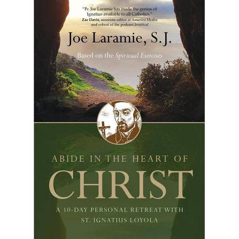 Abide in the Heart of Christ - by  Joe Laramie S J (Paperback) - image 1 of 1