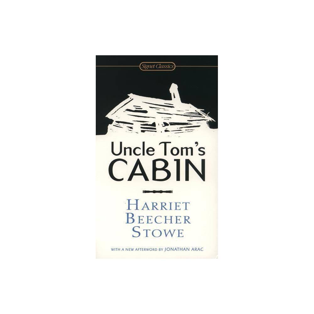 Uncle Tom S Cabin Signet Classics By Harriet Beecher Stowe Paperback
