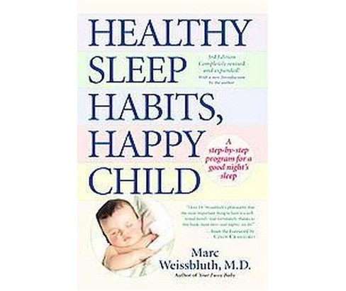 Healthy Sleep Habits, Happy Child : A Step-By-Step Program For a Good Night's Sleep (Hardcover) (Marc - image 1 of 1