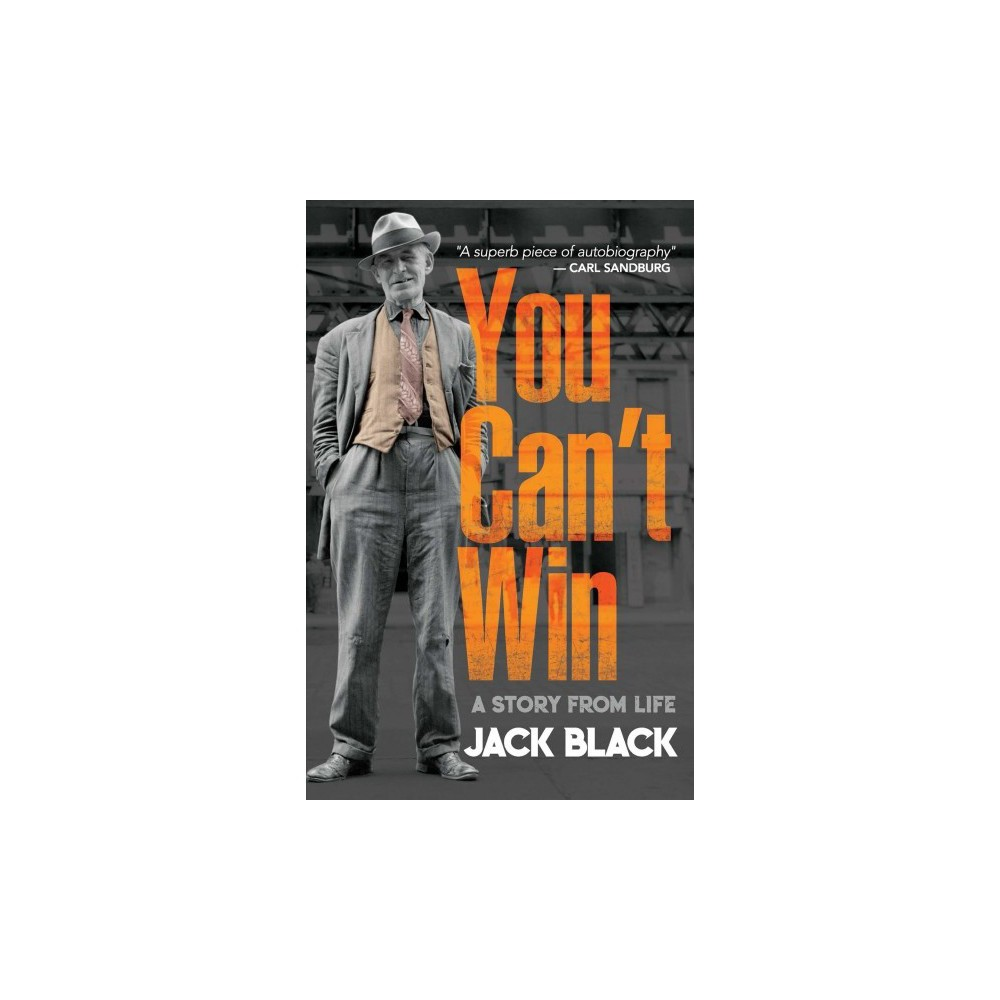You Can't Win : A Story from Life - by Jack Black (Paperback)
