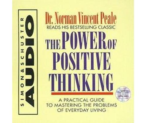 Power of Positive Thinking : A Practical Guide to Mastering the Problems of Everyday Living (CD/Spoken - image 1 of 1