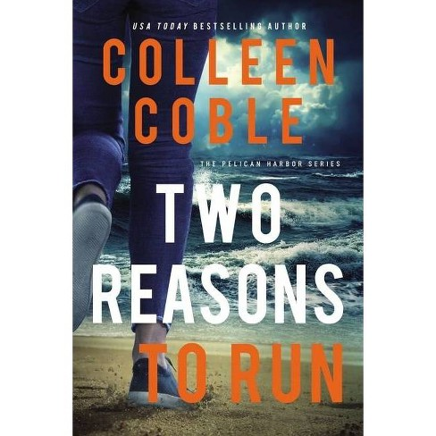 Two Reasons to Run - (The Pelican Harbor) by  Colleen Coble (Hardcover) - image 1 of 1