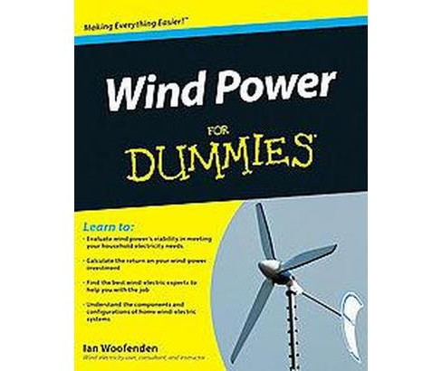 Wind Power for Dummies (Paperback) (Ian Woofenden) - image 1 of 1