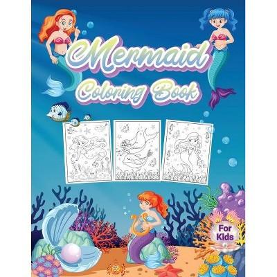 Mermaid Coloring Book For Kids - by  Kkarla (Paperback)