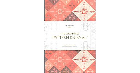 Dreamday Pattern Journal Heraldic - Paris : Coloring-in Notebook for Writing, Musing, Drawing and - image 1 of 1