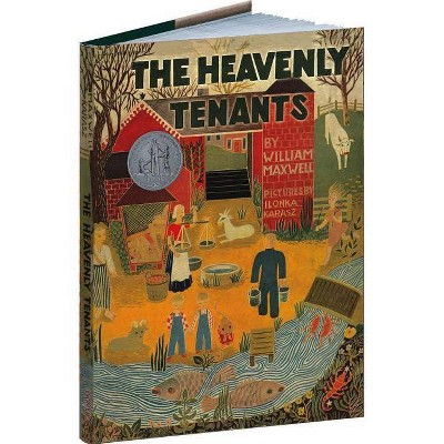 The Heavenly Tenants - by  William Maxwell (Hardcover)