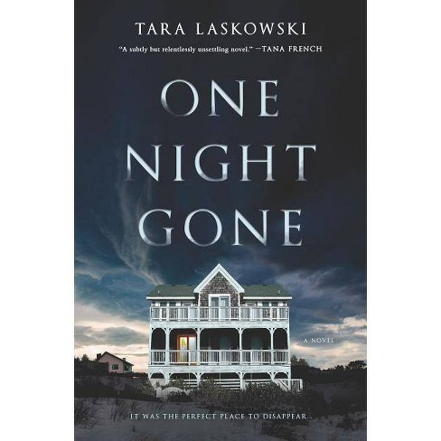 One Night Gone - by  Tara Laskowski (Paperback) - image 1 of 1