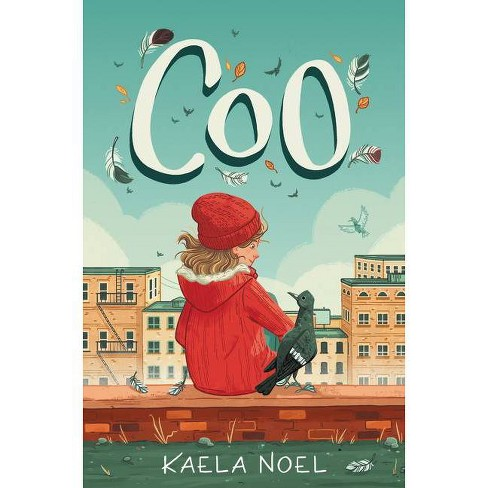 Coo - by  Kaela Noel (Hardcover) - image 1 of 1