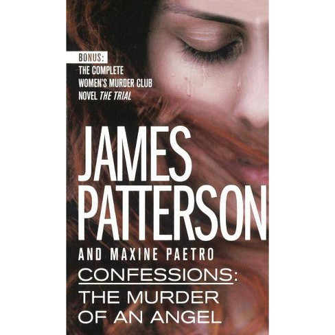 The Murder of an Angel - (Confessions) by  James Patterson & Maxine Paetro (Hardcover) - image 1 of 1