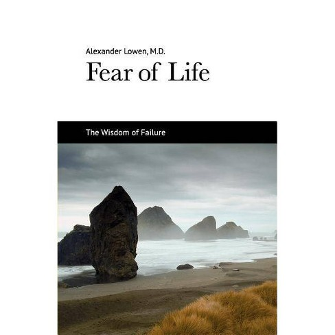 Fear of Life - by  Alexander Lowen (Paperback) - image 1 of 1