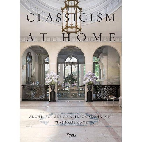 Classicism at Home - by  Alireza Sagharchi (Hardcover) - image 1 of 1