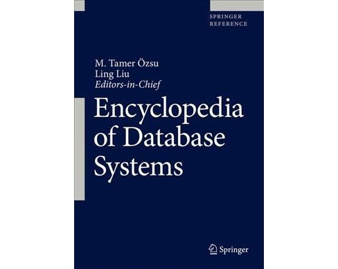 Encyclopedia of Database Systems (Hardcover) - image 1 of 1