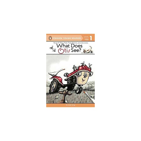 What Does Otis See? - by  Loren Long (Paperback) - image 1 of 1