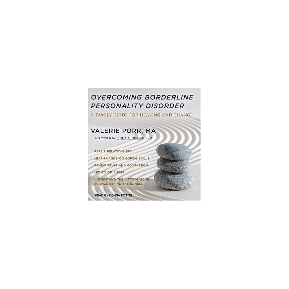 Overcoming Borderline Personality Disorder : A Family Guide for Healing and Change - (MP3-CD)