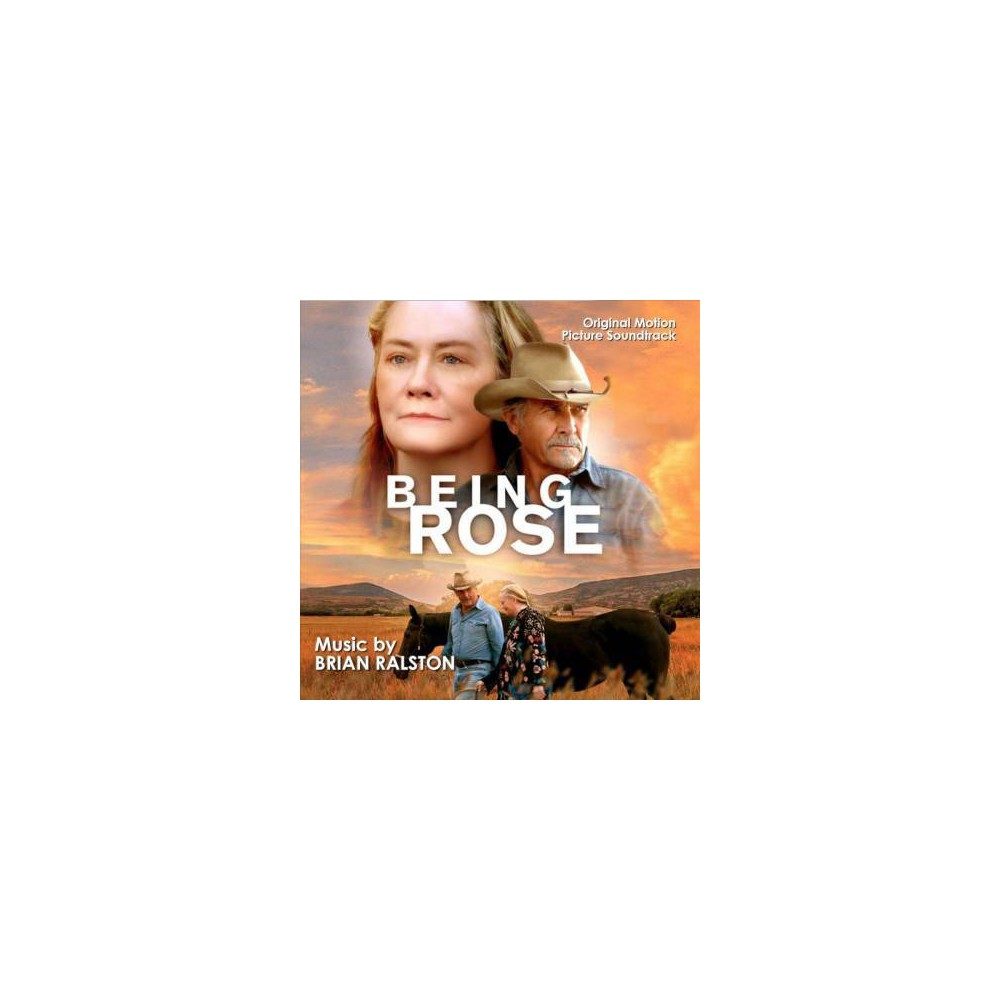 Brian Ralston - Being Rose (Ost) (CD)