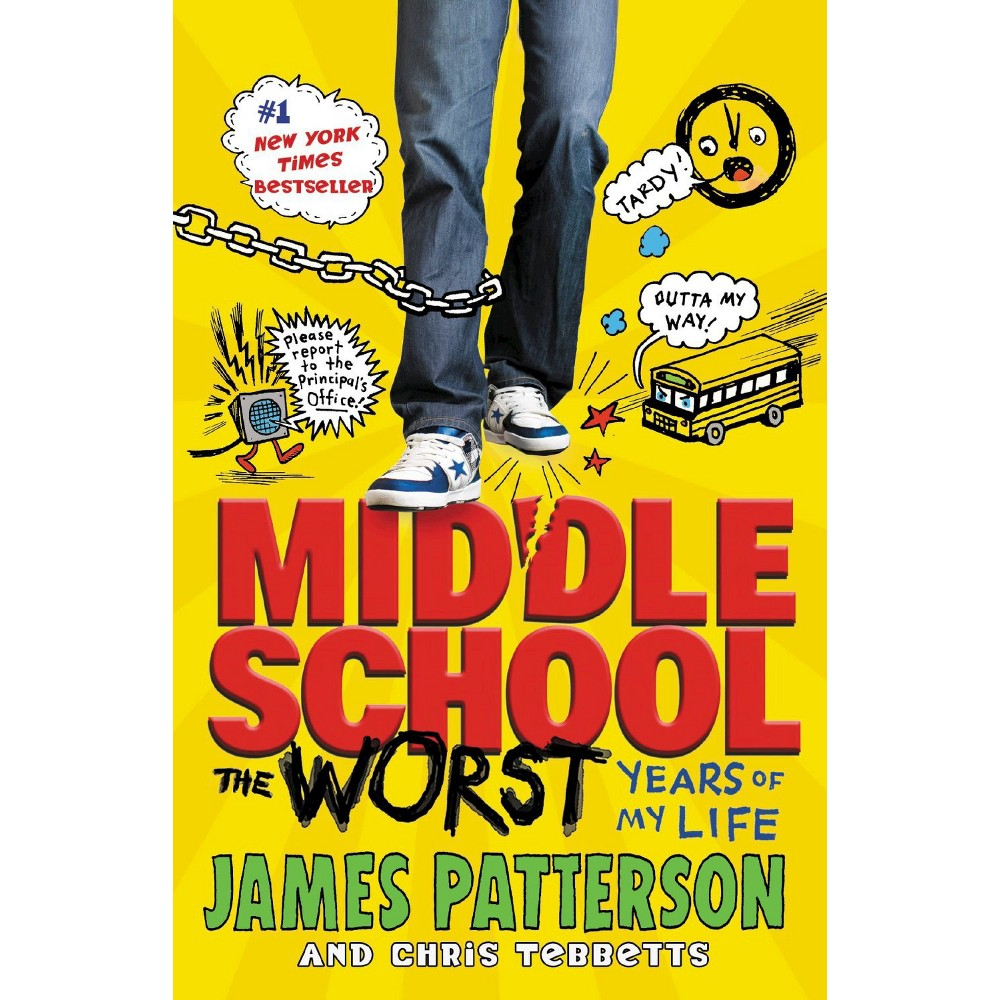Middle School, the Worst Years of My Life (Reprint) (Hardcover) (James Patterson)