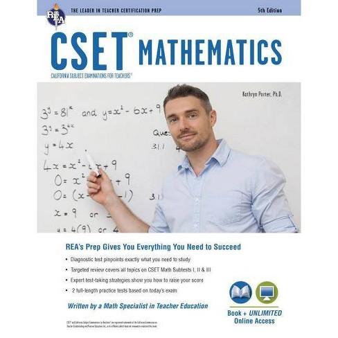 Cset Mathematics Book + Online - (Cset Teacher Certification Test Prep) 5th Edition by  Kathryn Porter (Paperback) - image 1 of 1