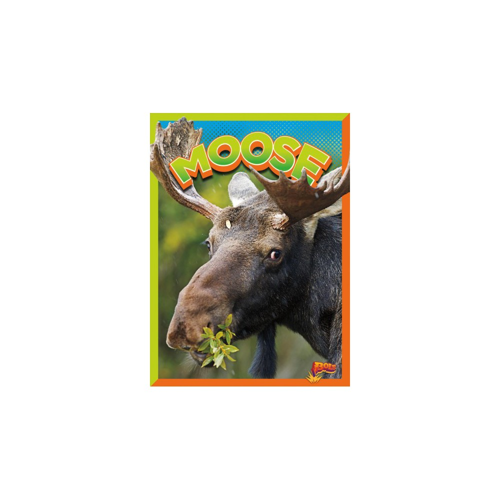 Moose - Reprint (Wild Animal Kingdom) by Gail Terp (Paperback)
