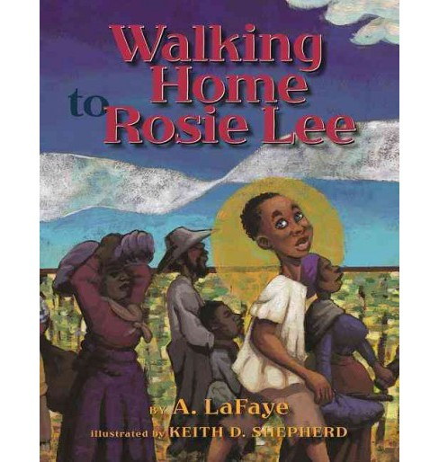 Walking Home to Rosie Lee -  Reprint by A. LaFaye (Paperback) - image 1 of 1