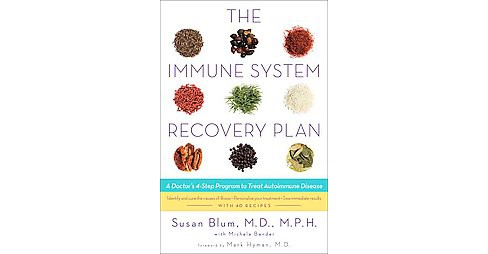Immune System Recovery Plan : A Doctor's 4-Step Program to Treat Autoimmune Disease (Hardcover) (Susan - image 1 of 1