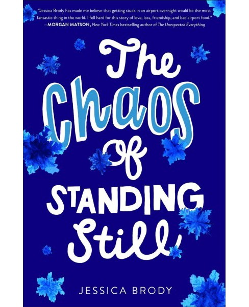Chaos of Standing Still -  by Jessica Brody (Hardcover) - image 1 of 1