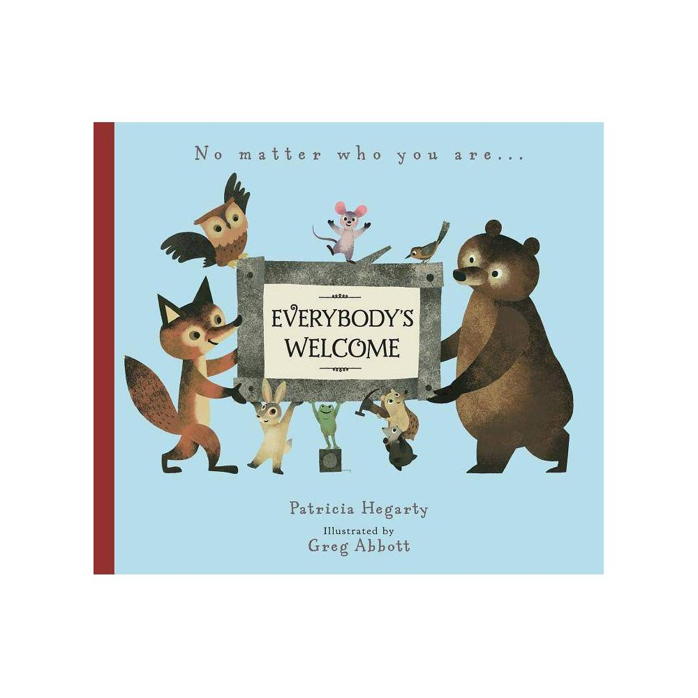 Everybody S Welcome By Patricia Hegarty Hardcover