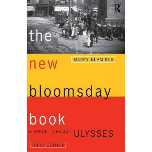 The New Bloomsday Book - (Routledge International Studies in) 3 Edition by  Harry Blamires (Paperback) - image 1 of 1