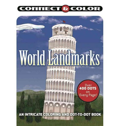 World Landmarks : An Intricate Coloring and Dot-to-Dot Book (Paperback). - image 1 of 1