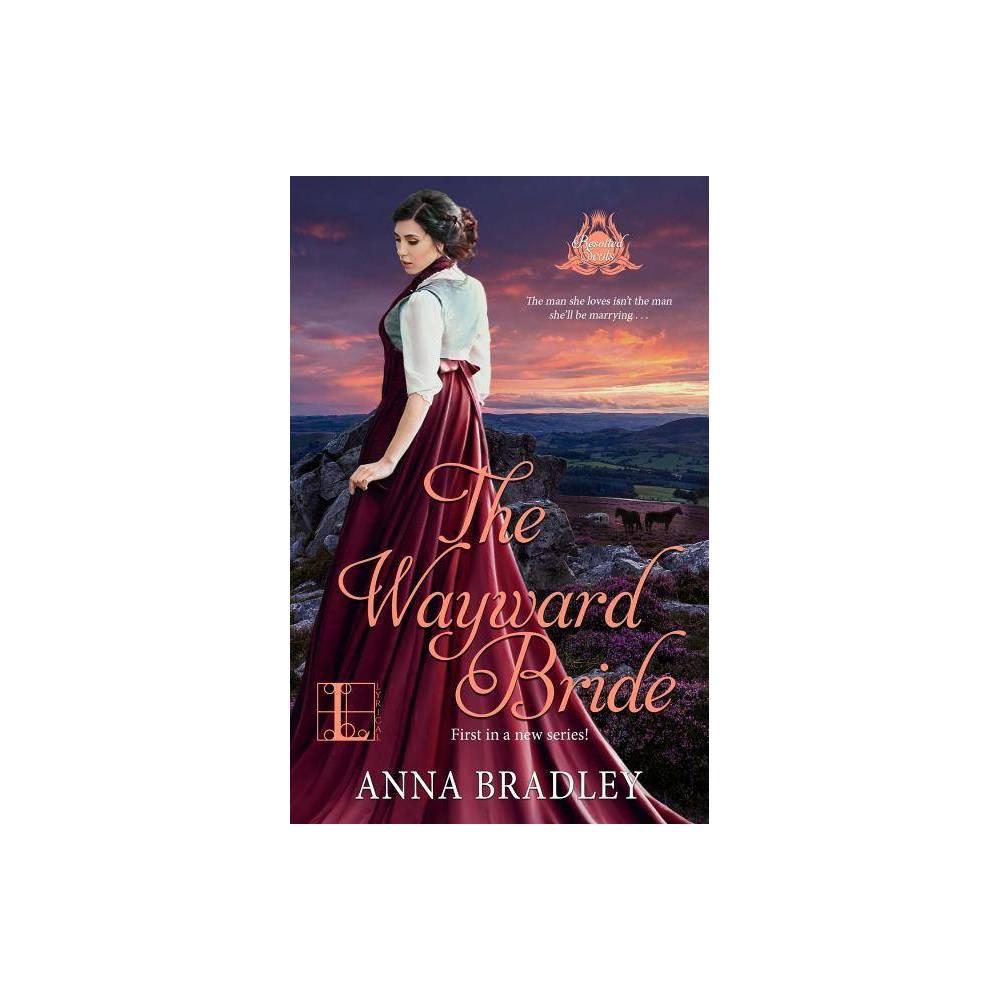 The Wayward Bride By Anna Bradley Paperback