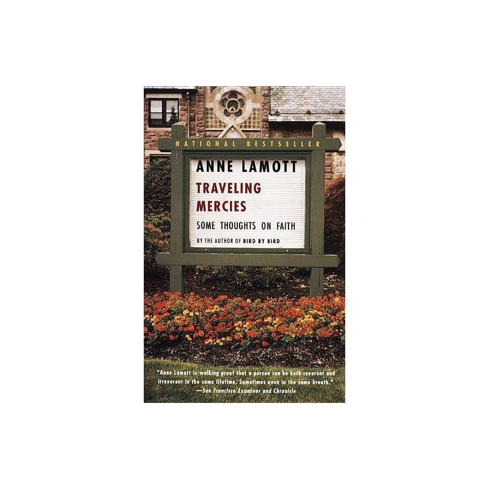 Traveling Mercies By Anne Lamott Paperback