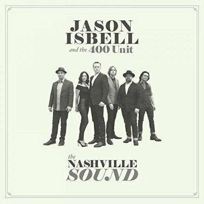 Jason Isbell And The 400 Unit - The Nashville Sound (Vinyl)