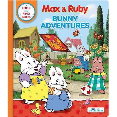 Max & Ruby: Bunny Adventures - (Board_book)
