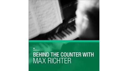 Various - Behind The Counter:Max Richter (CD) - image 1 of 1