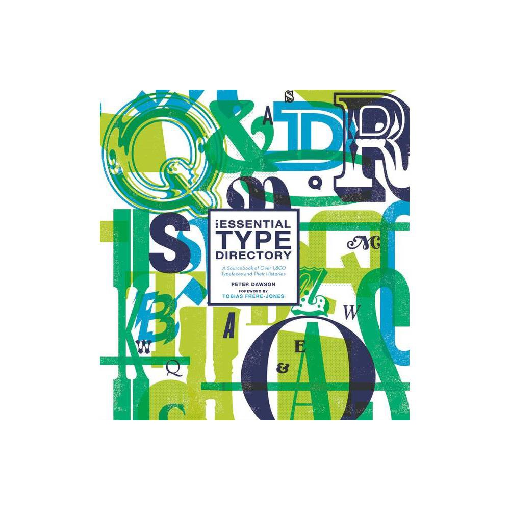 The Essential Type Directory By Peter Dawson Hardcover