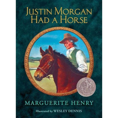 Justin Morgan Had a Horse - by  Marguerite Henry (Hardcover) - image 1 of 1