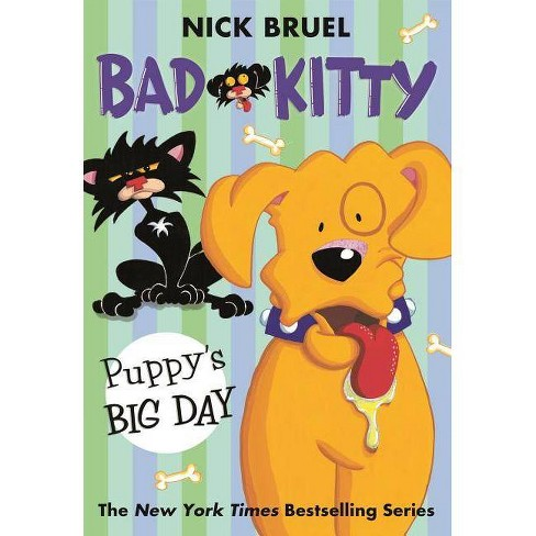 Puppy's Big Day  Bad Kitty - by Nick Bruel - image 1 of 1