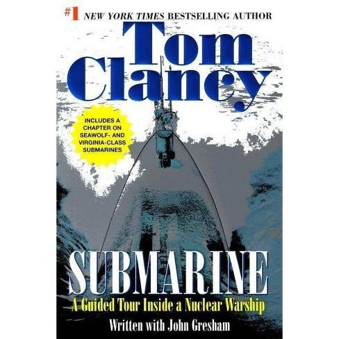 Submarine - (Tom Clancy's Military Referenc) by  Tom Clancy & John Gresham (Paperback) - image 1 of 1