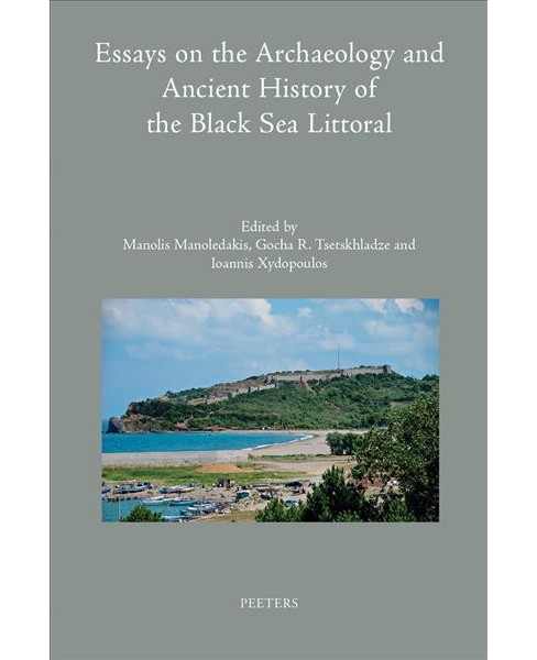 Essays on the Archaeology and Ancient History of the Black Sea Littoral -  (Hardcover) - image 1 of 1