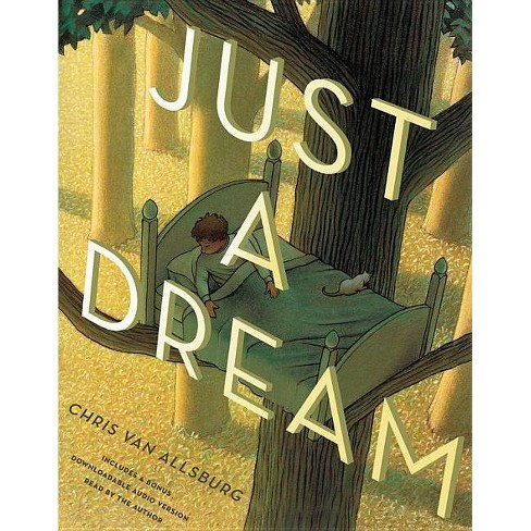 Just a Dream 25th Anniversary Edition - by  Chris Van Allsburg (Hardcover) - image 1 of 1