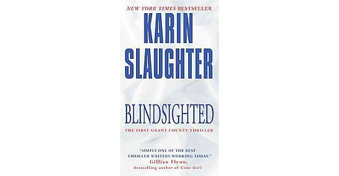 Blindsighted (Reprint) (Paperback) (Karin Slaughter) - image 1 of 1