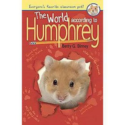 The World According To Humphrey ( Humphrey) (Reprint) (Paperback) by Betty G. Birney