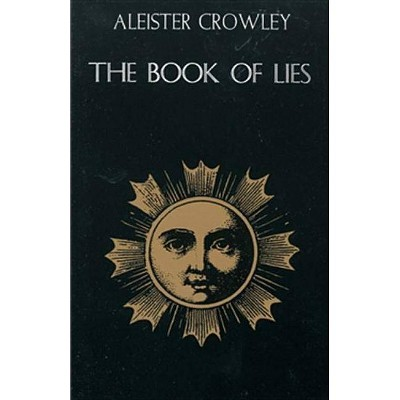 Book of Lies - by  Aleister Crowley (Paperback)