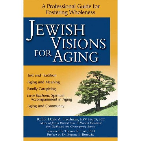 Jewish Visions for Aging - by  Dayle A Friedman (Hardcover) - image 1 of 1