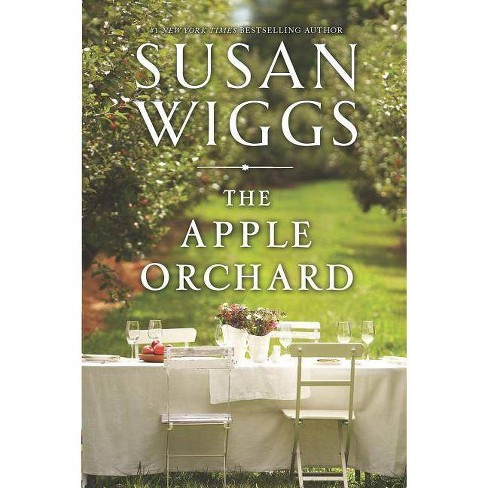 The Apple Orchard (Hardcover) by Susan Wiggs - image 1 of 1