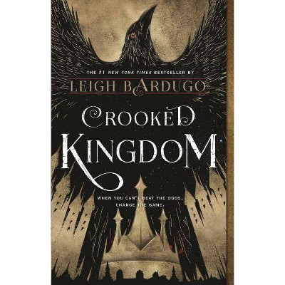 Crooked Kingdom - (Six of Crows) by Leigh Bardugo (Paperback)