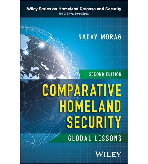Comparative Homeland Security : Global Lessons -  by Nadav Morag (Hardcover) - image 1 of 1