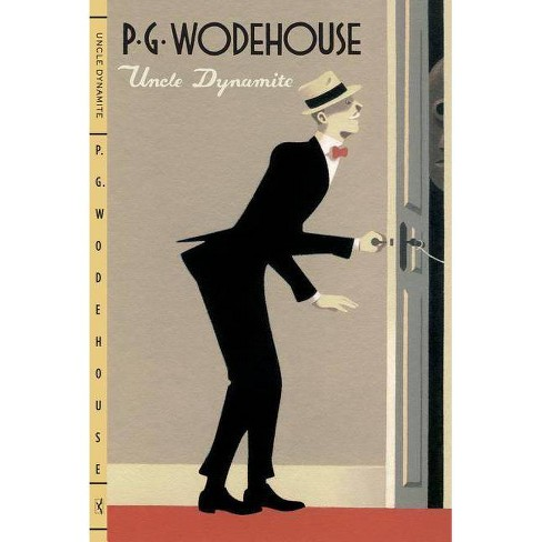 Uncle Dynamite - by  P G Wodehouse (Paperback) - image 1 of 1