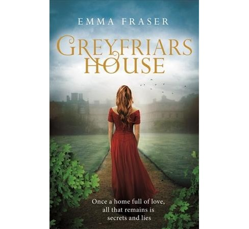 Greyfriars House -  by Emma Fraser (Hardcover) - image 1 of 1