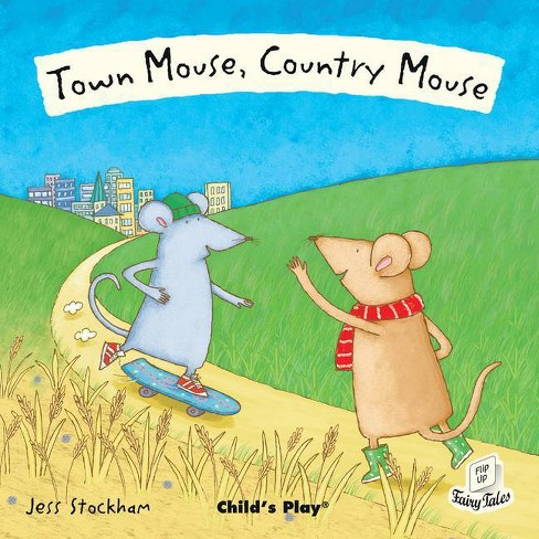 Town Mouse, Country Mouse - (Flip Up Fairy Tales) (Paperback) - image 1 of 1